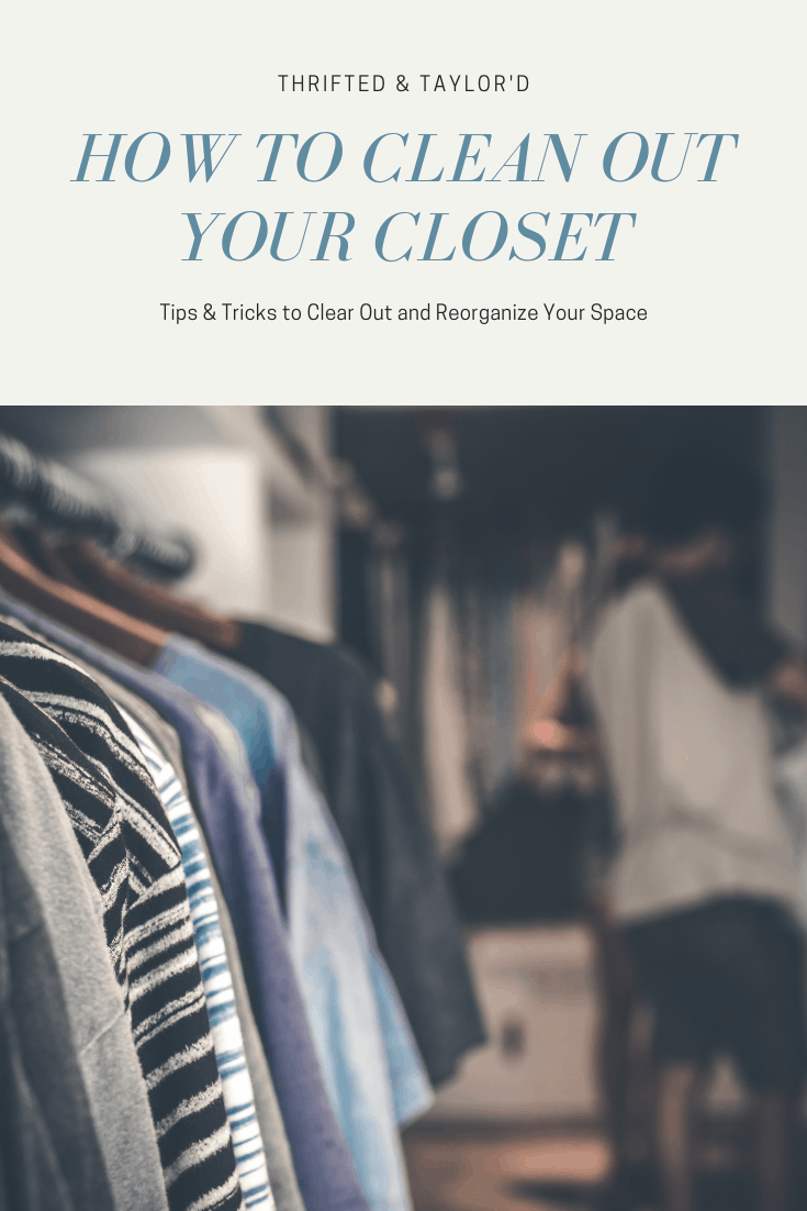 How to Clean Out Your Closet | Closet Organization