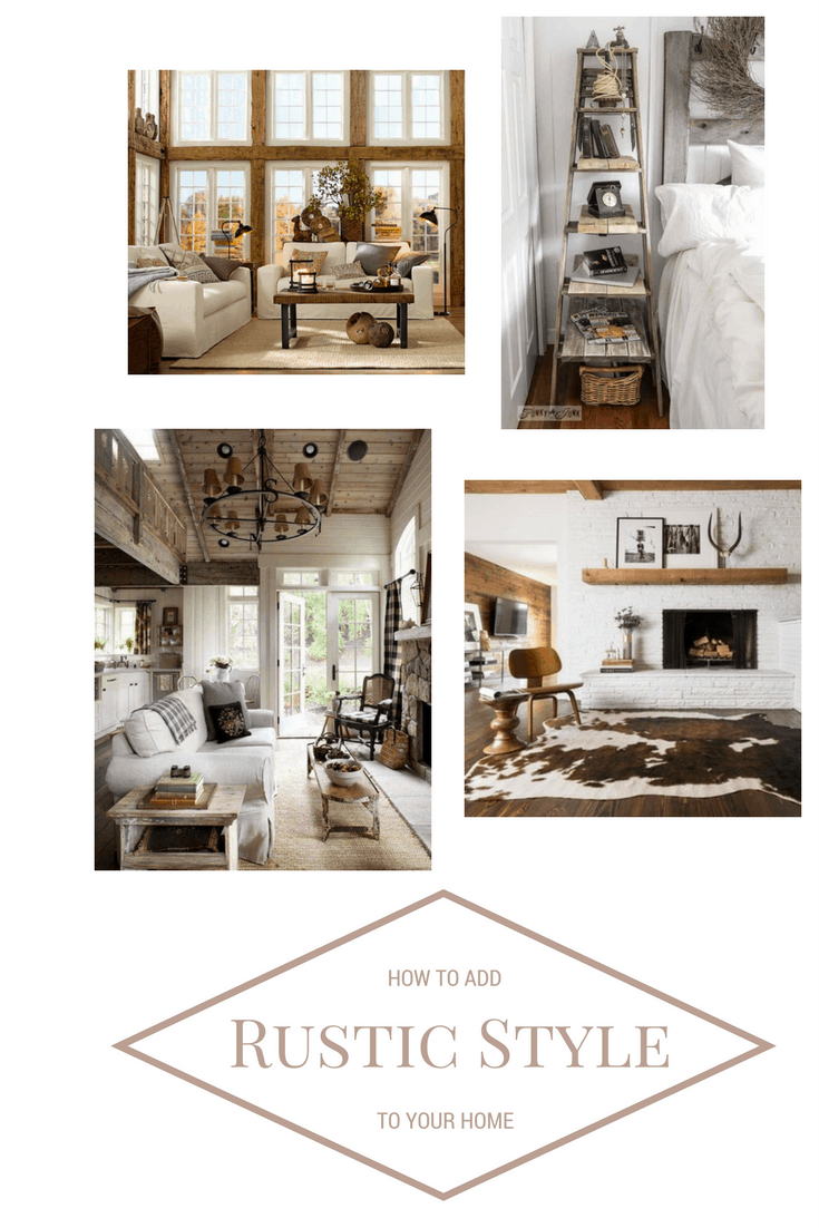 How to Incorporate Rustic Style into your Home