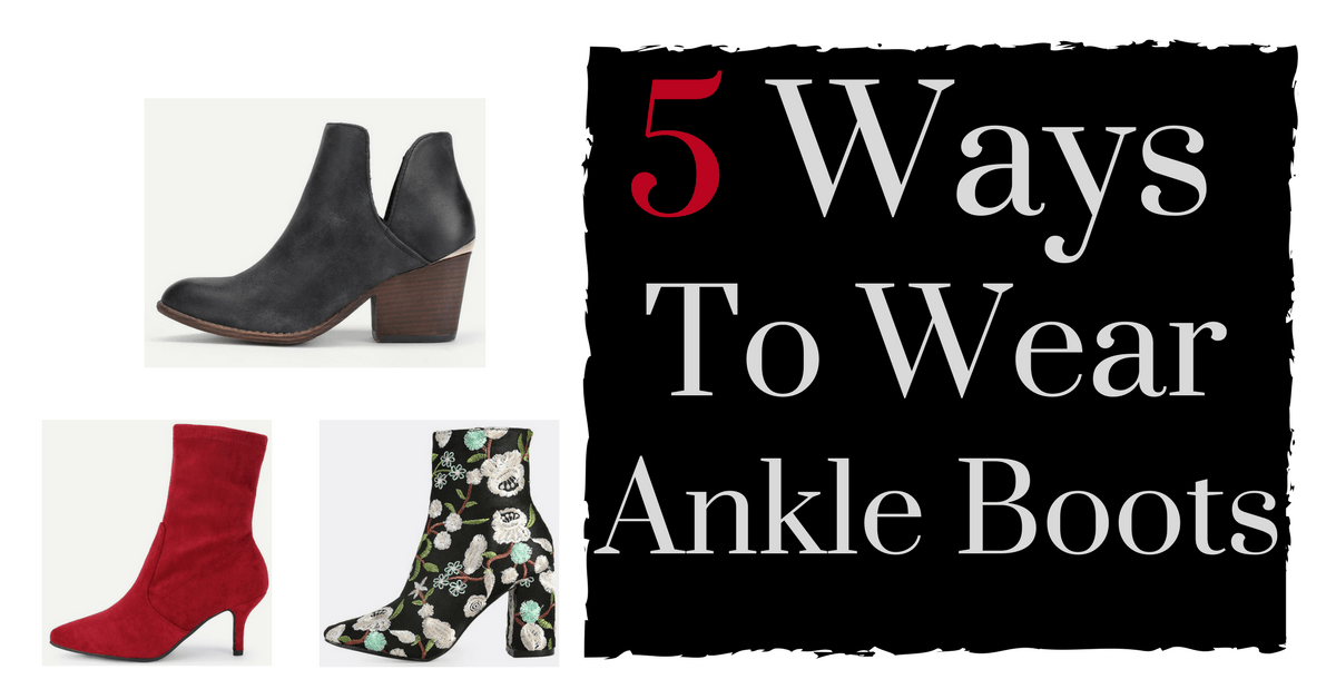 5 Ways to Wear Ankle Boots