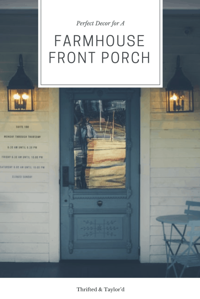 Perfect Decor for a Farmhouse Front Porch   Thrifted & Taylor'd