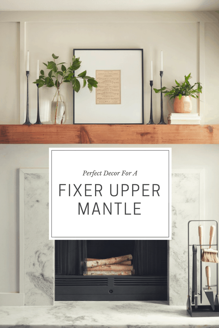 Perfect Decor To Get That Fixer Upper Mantel