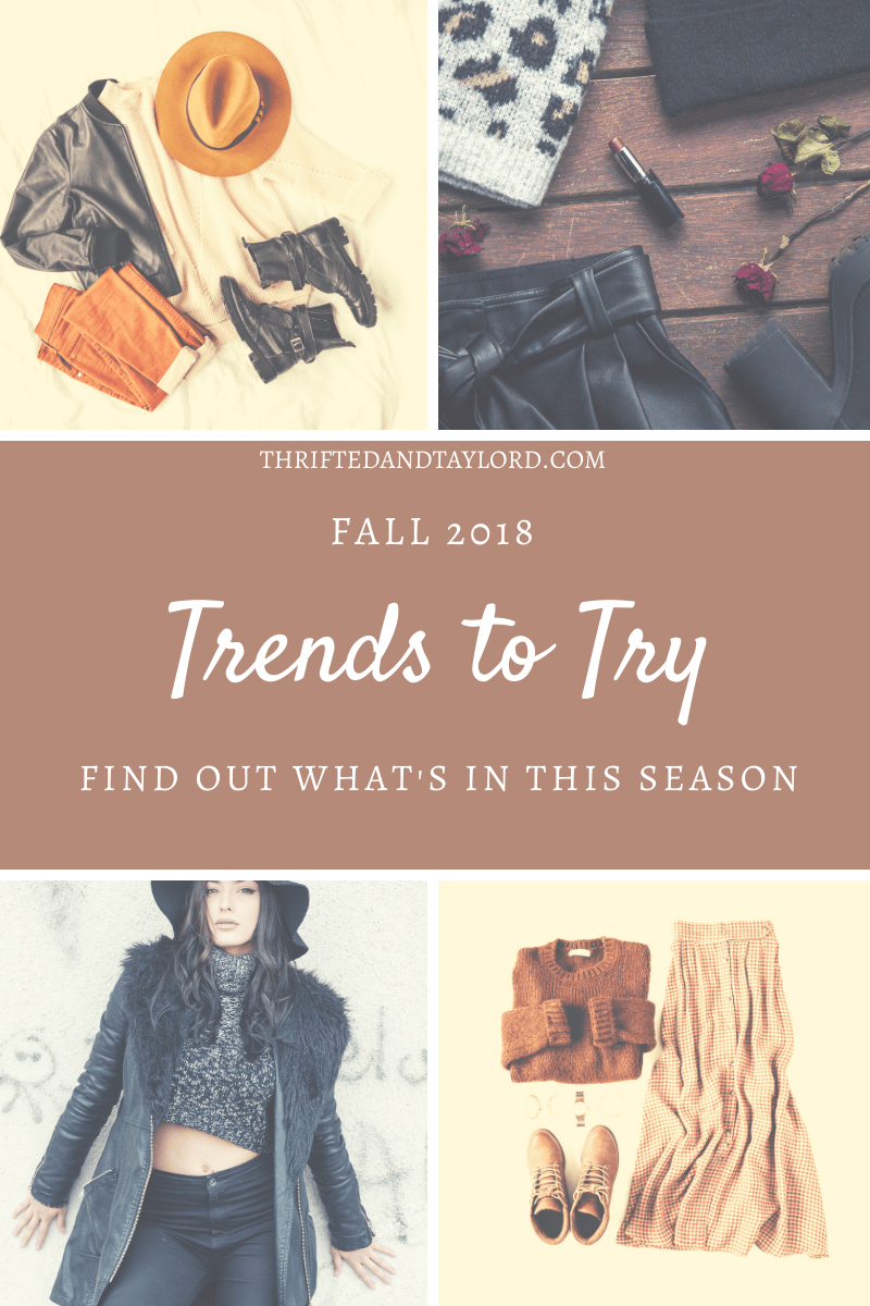 Fall 2018 Trends To Try