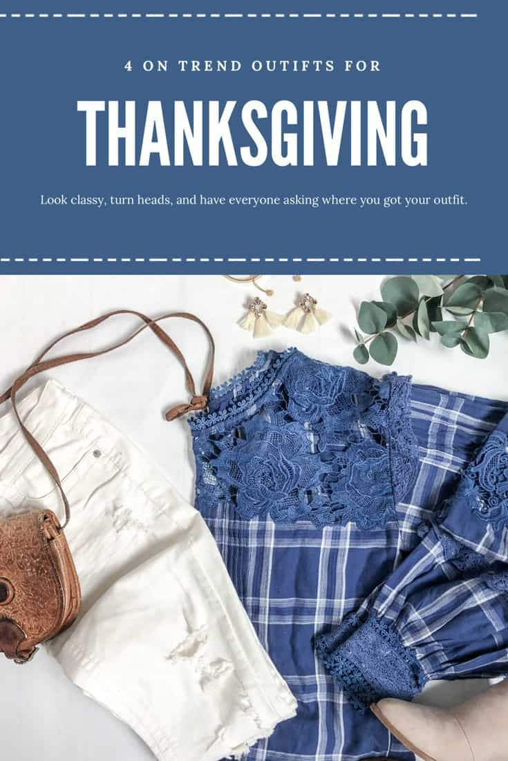 4 Trendy Outfits For Thanksgiving