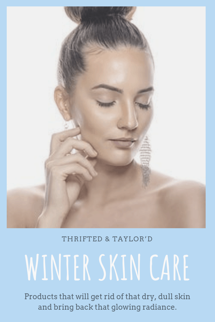 Winter Skin Care | How to Get Your Glow Back