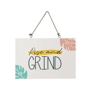 Rise and Grind sign which is one of the items you will receive in your summer subscription box.