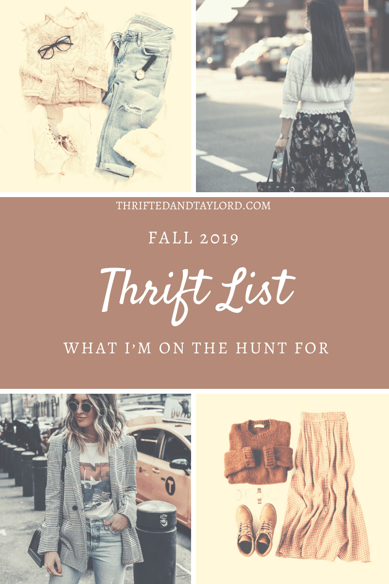 Thrifting Fall Fashion|2019 Trends I'm On The Hunt For