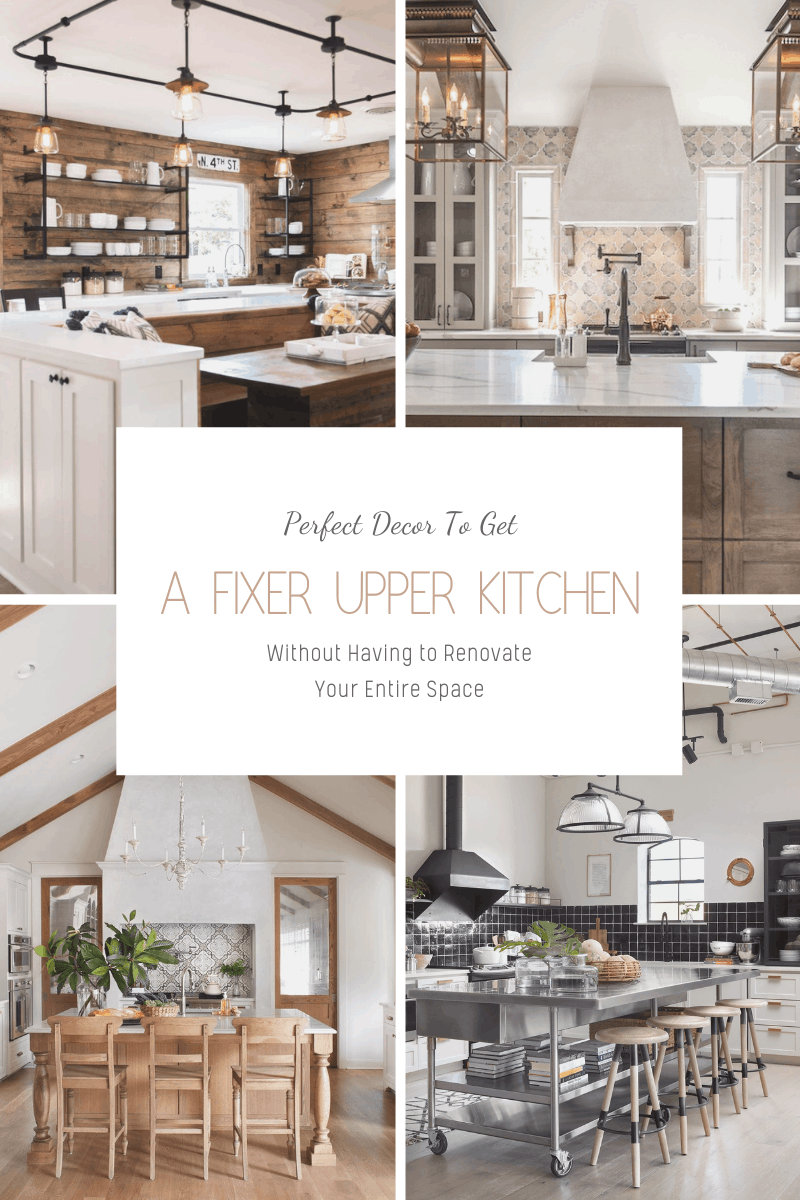 How To Get A Fixer Upper Kitchen Without Renovating