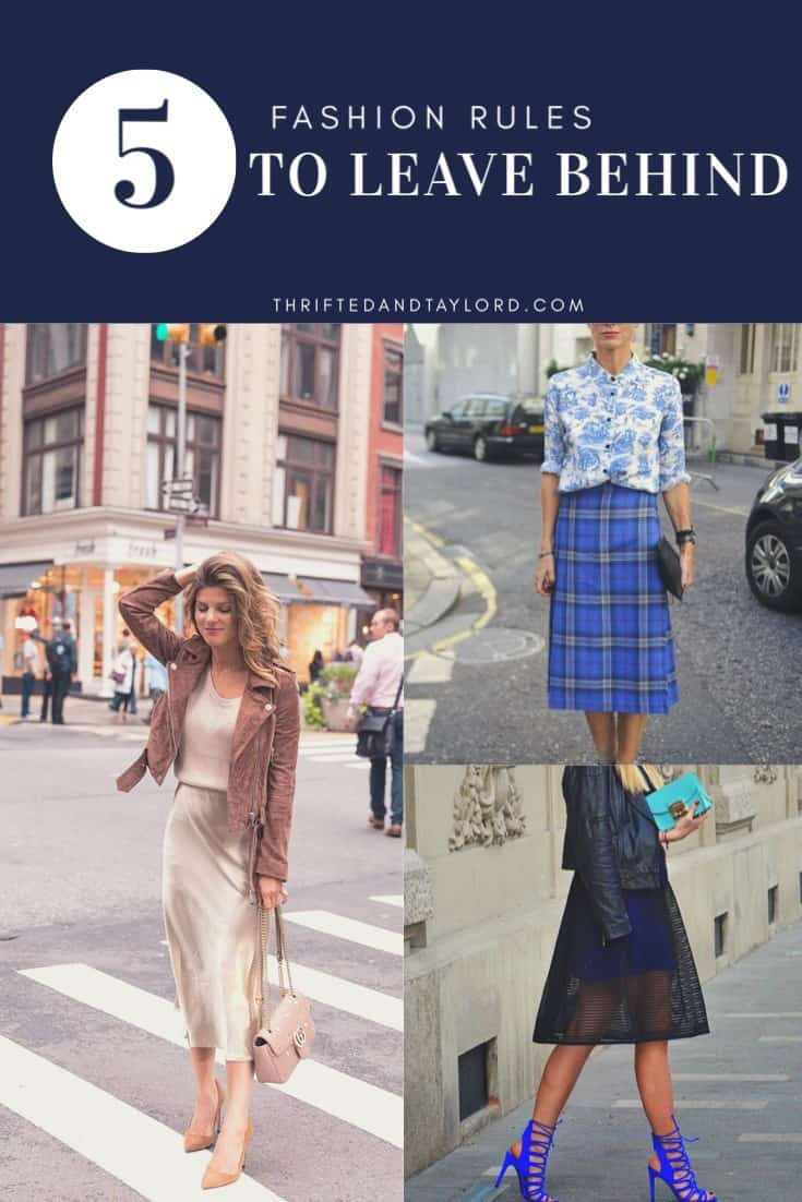 5 Fashion Rules to Leave Behind