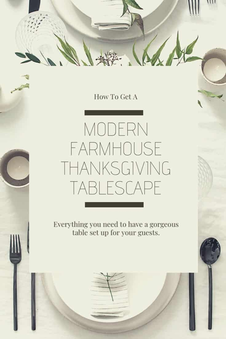 Modern Farmhouse Thanksgiving Tablescape | Here's How To Get It