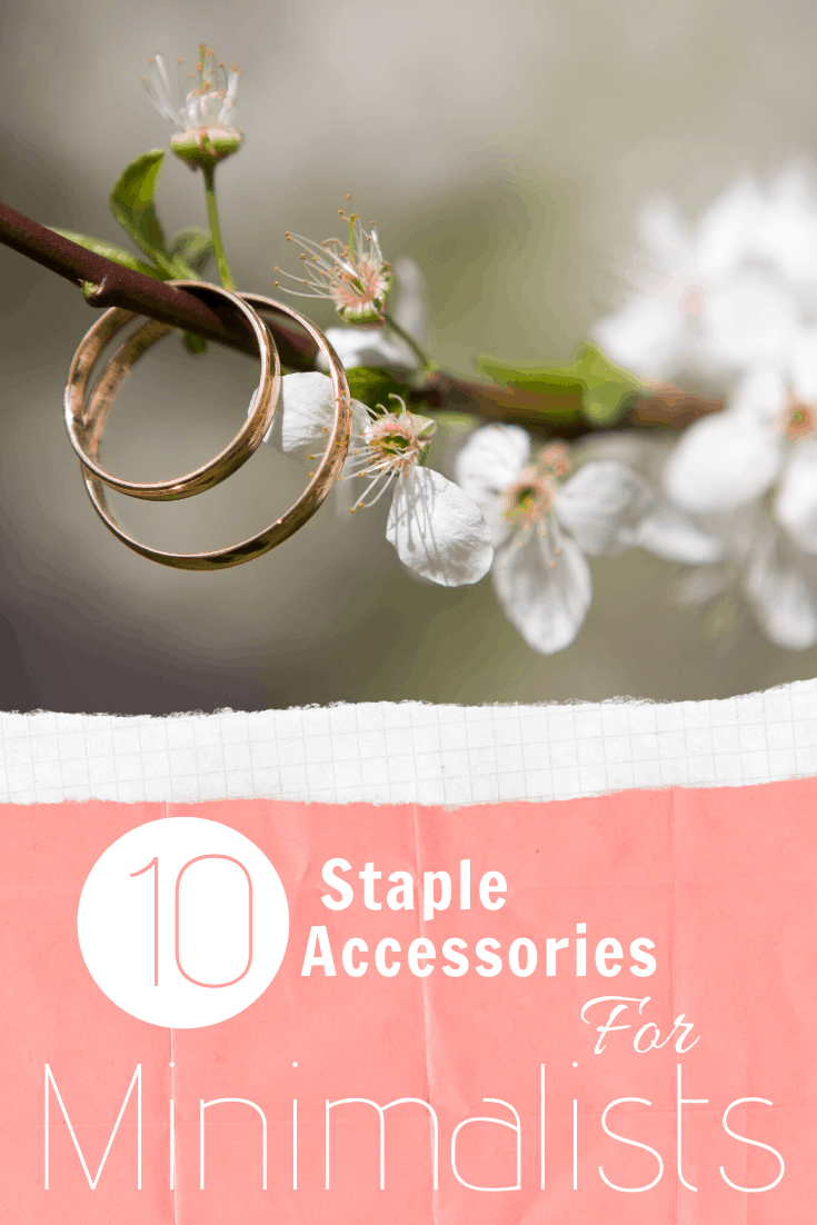 10 Staple Accessories For Minimalists