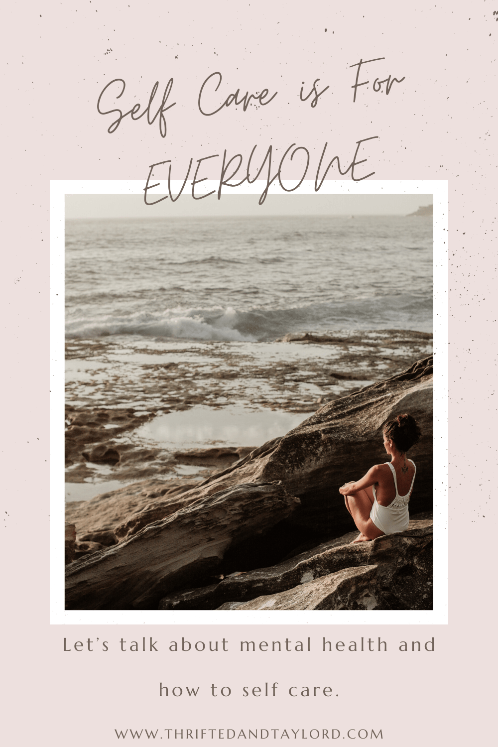 Self Care Is For Everyone   Let's Talk Mental Health