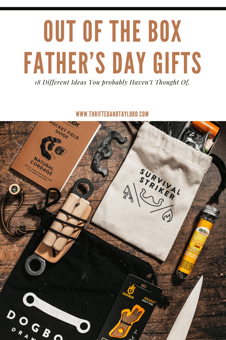 Out Of The Box Father's Day Gifts