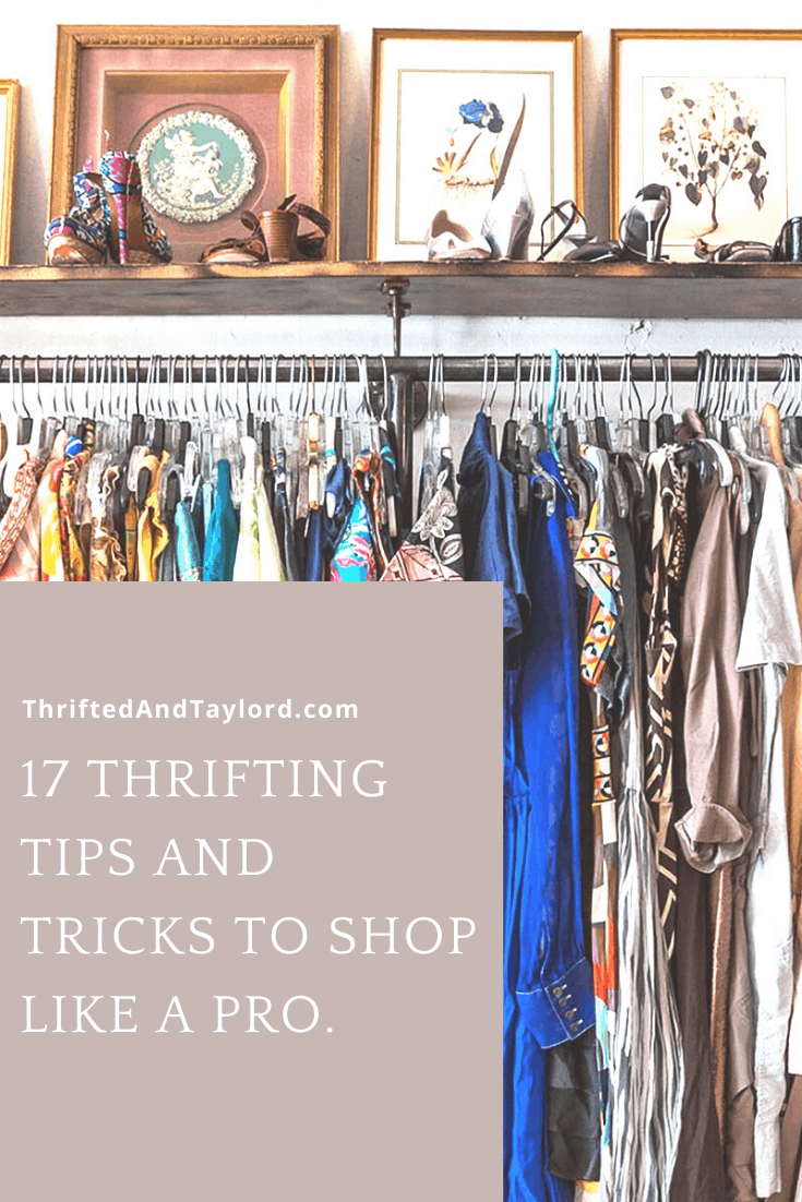 17 Thrifting Tips and Tricks to Shop Like A Pro
