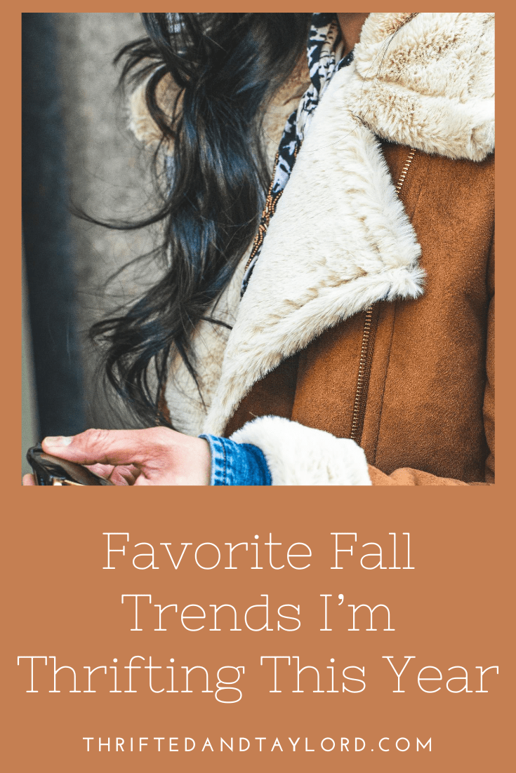 Fall Trends To Thrift | My Favorite Fall 2020 Trends