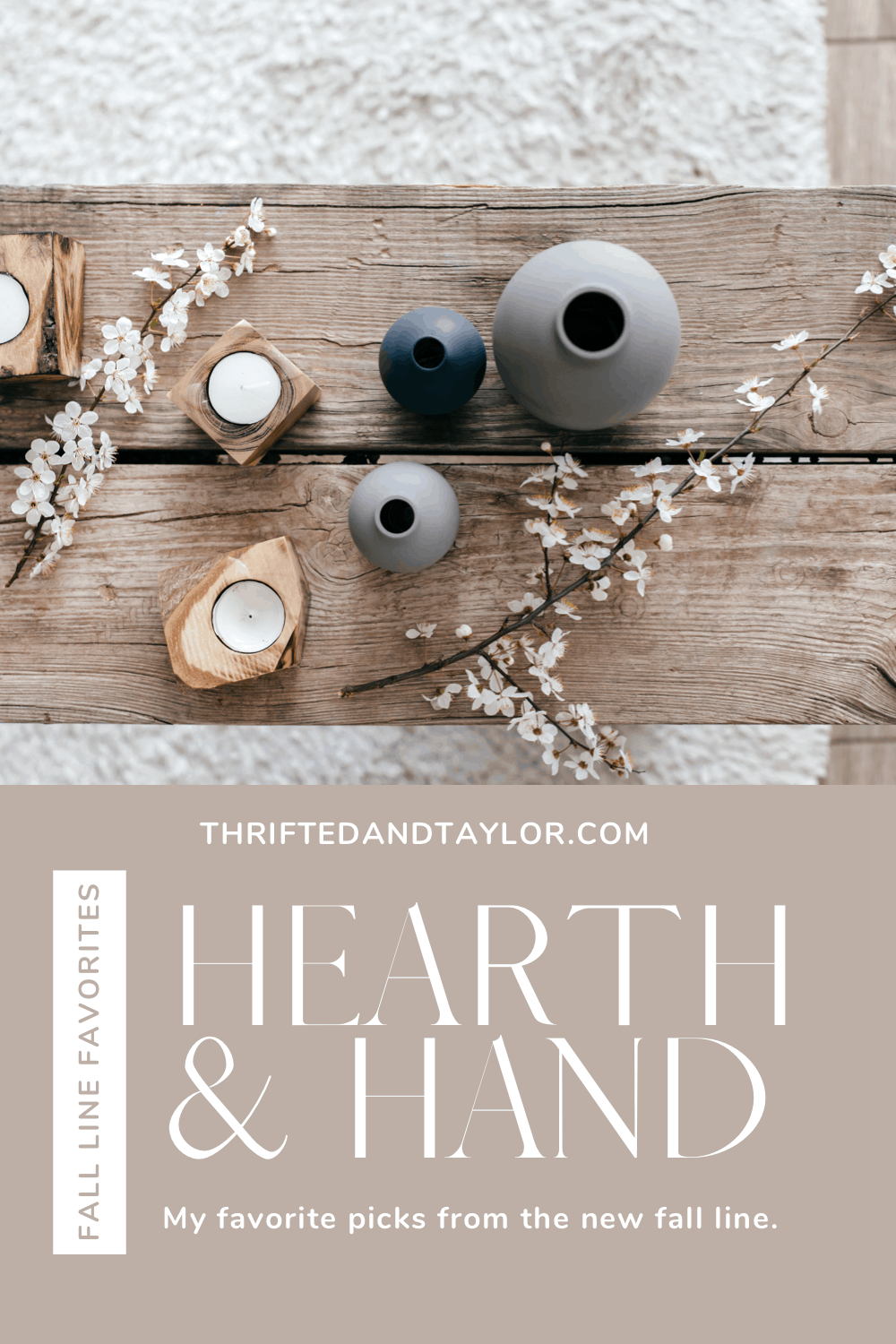 Hearth and Hand Fall Line Favorites