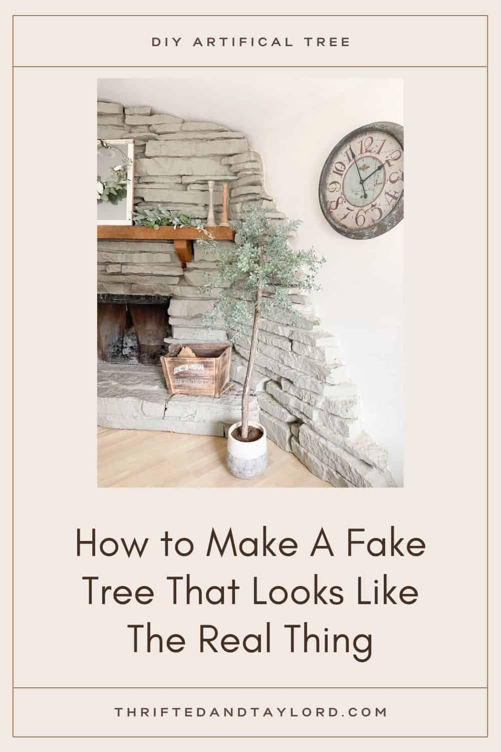 How to Make A Fake Tree That Looks Like It's Real
