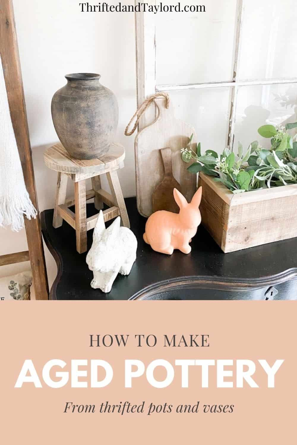 How to Make Your Upcycled Vases and Pots Look Like Aged Pottery