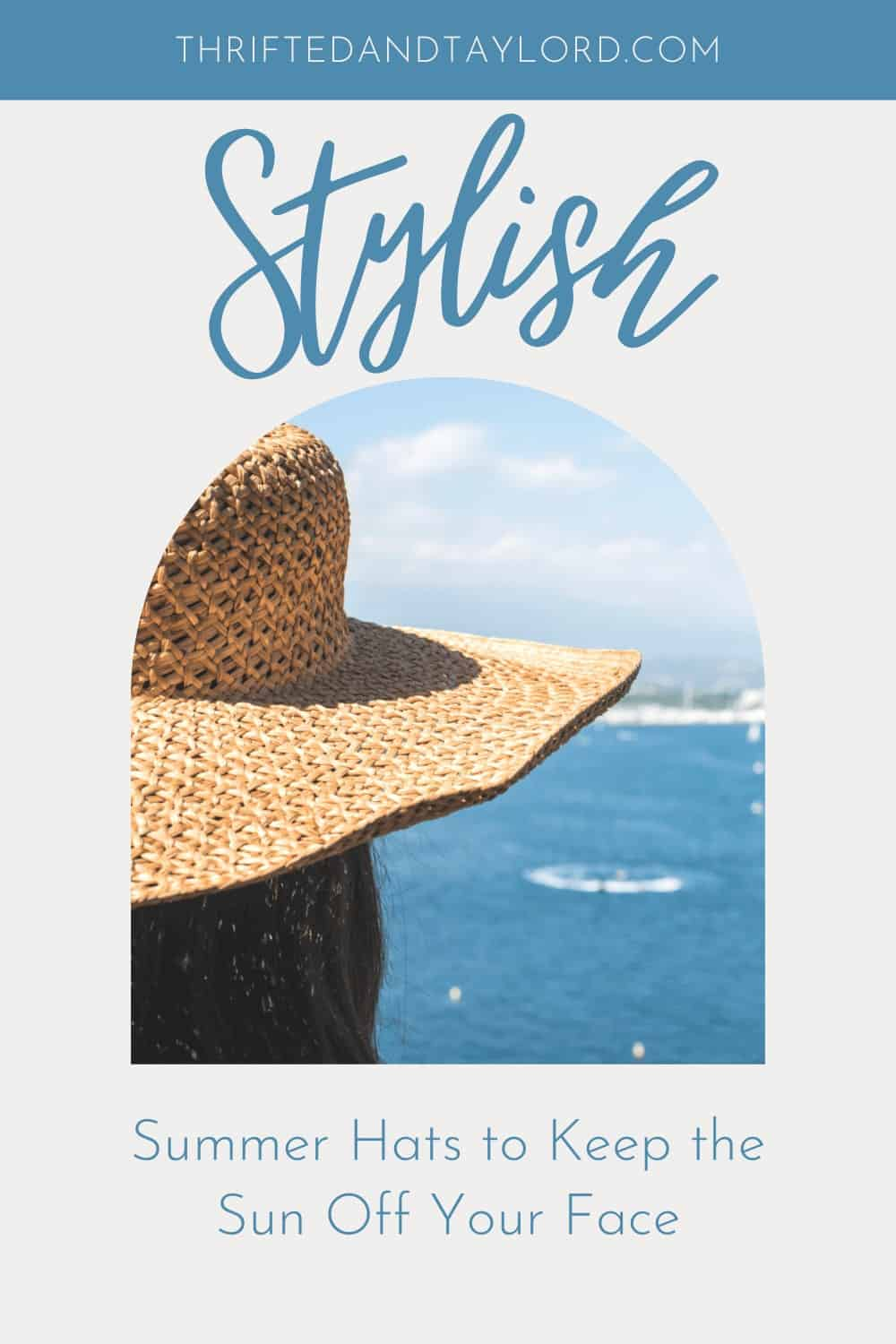 Stylish Summer Hats To Keep The Sun Off Your Face